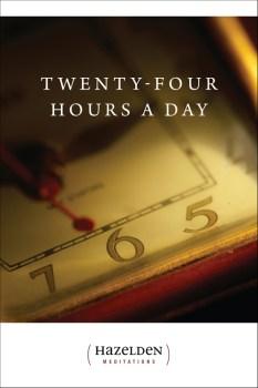 Twenty Four Hours a Day Paperback