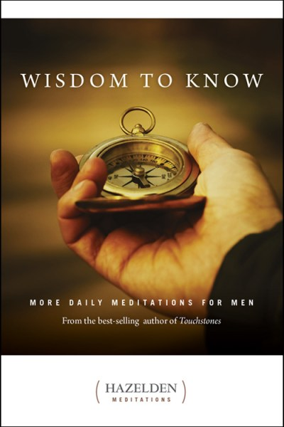 Wisdom to Know Daily Meditations For Men
