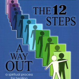 The 12 Steps A Way Out Workbook