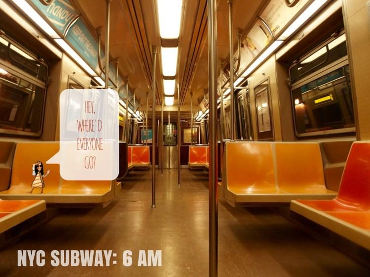 NYC SUBWAY- 6 AM