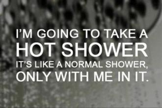 funny-quotes-taking-a-hot-shower