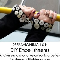 Refashioning 101: DIY Embellishments