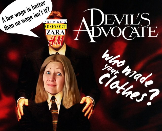 The (ridiculous) Devils Advocate Query for Unethical Fashion