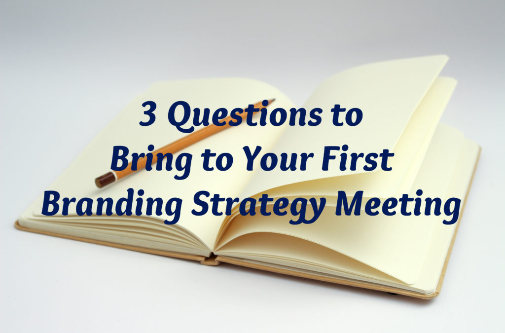 3-Questions-to-Bring-to-Your-First-Branding-Strategy-Meeting-1024x675jpg - branding strategy