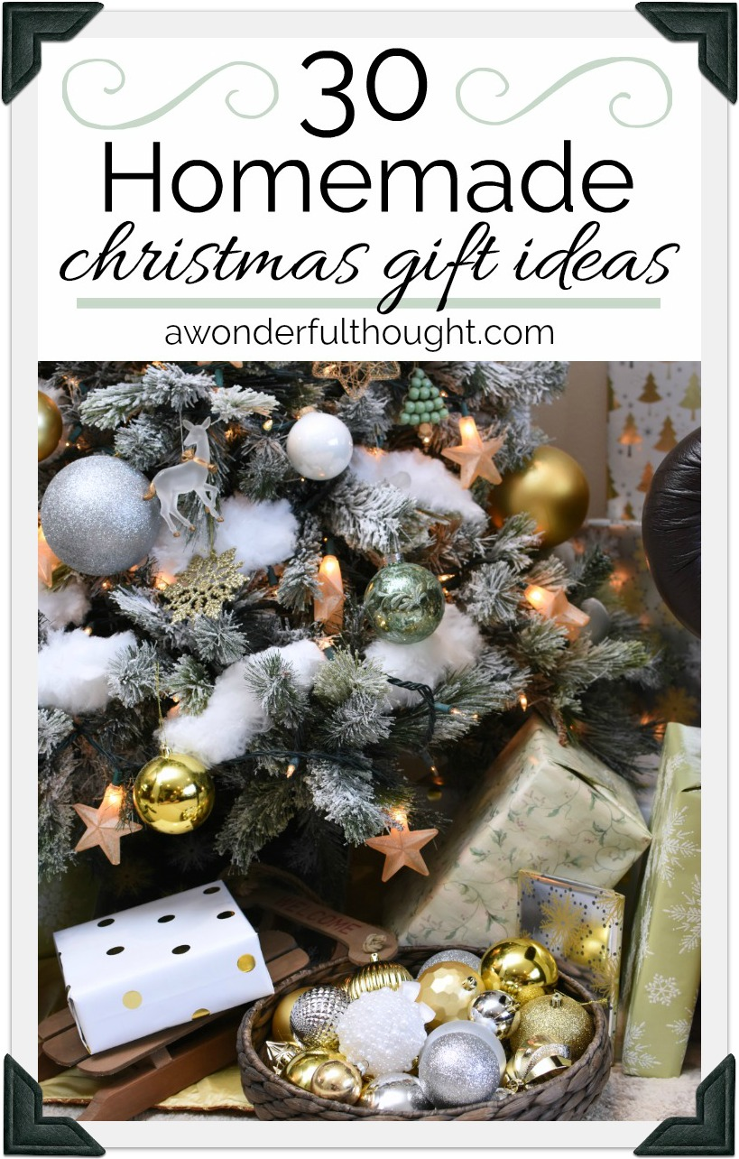 Christmas Homemade Gifts Homemade Christmas Gift Ideas A Wonderful Thought