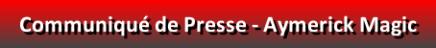 button_communique-de-presse-aymerick-magic