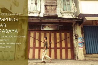 Manic Street Walkers #20 Kampung Arab Surabaya - Ayorek Events