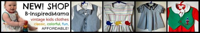 Shop B-InspiredMama.com for Vintage Kids Clothes