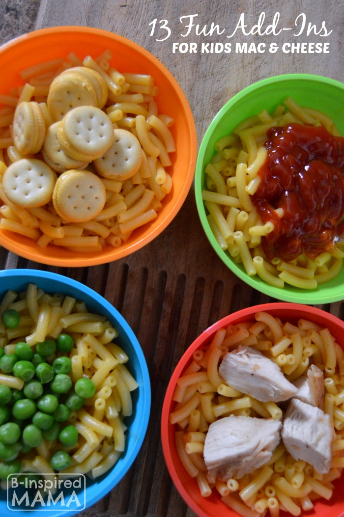 Kids in the Kitchen – 13 Fun Mac and Cheese Add-Ins