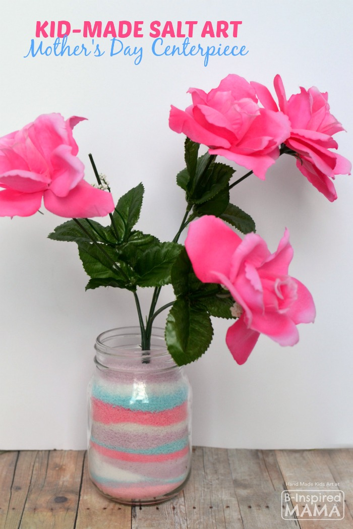 Kids Salt Art Centerpiece Mother's Day Craft