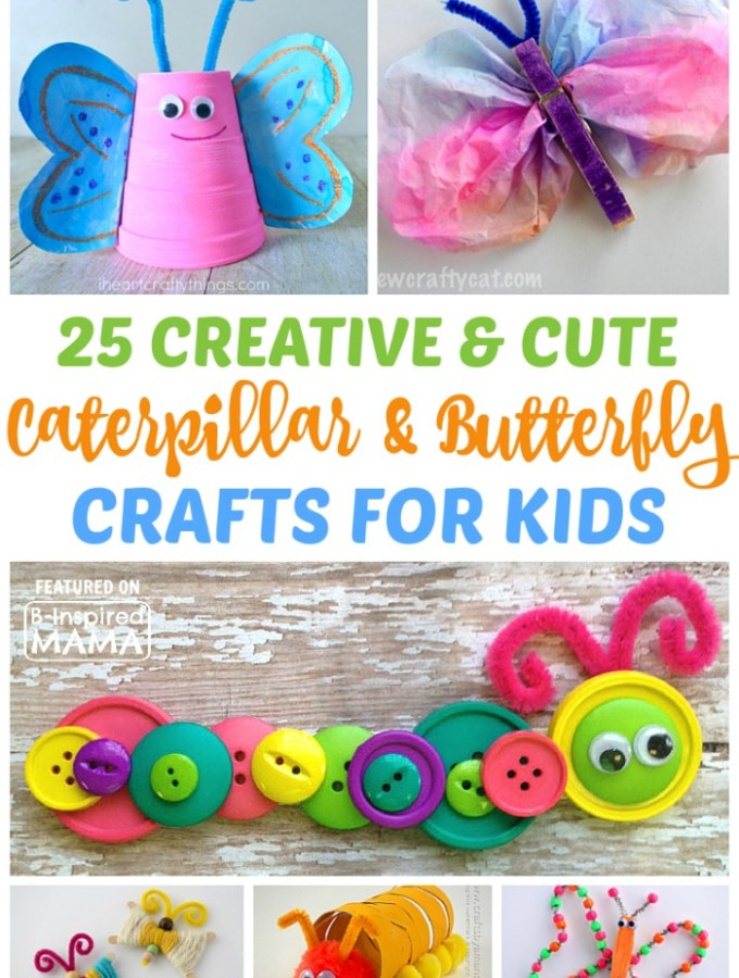 25 Cute Caterpillar and Butterfly Crafts for Kids