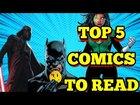 Top 5 Comics You Should Be Reading