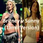 Margib - Britney Spears v Sunny Leone (Tamil Electro House mashup)