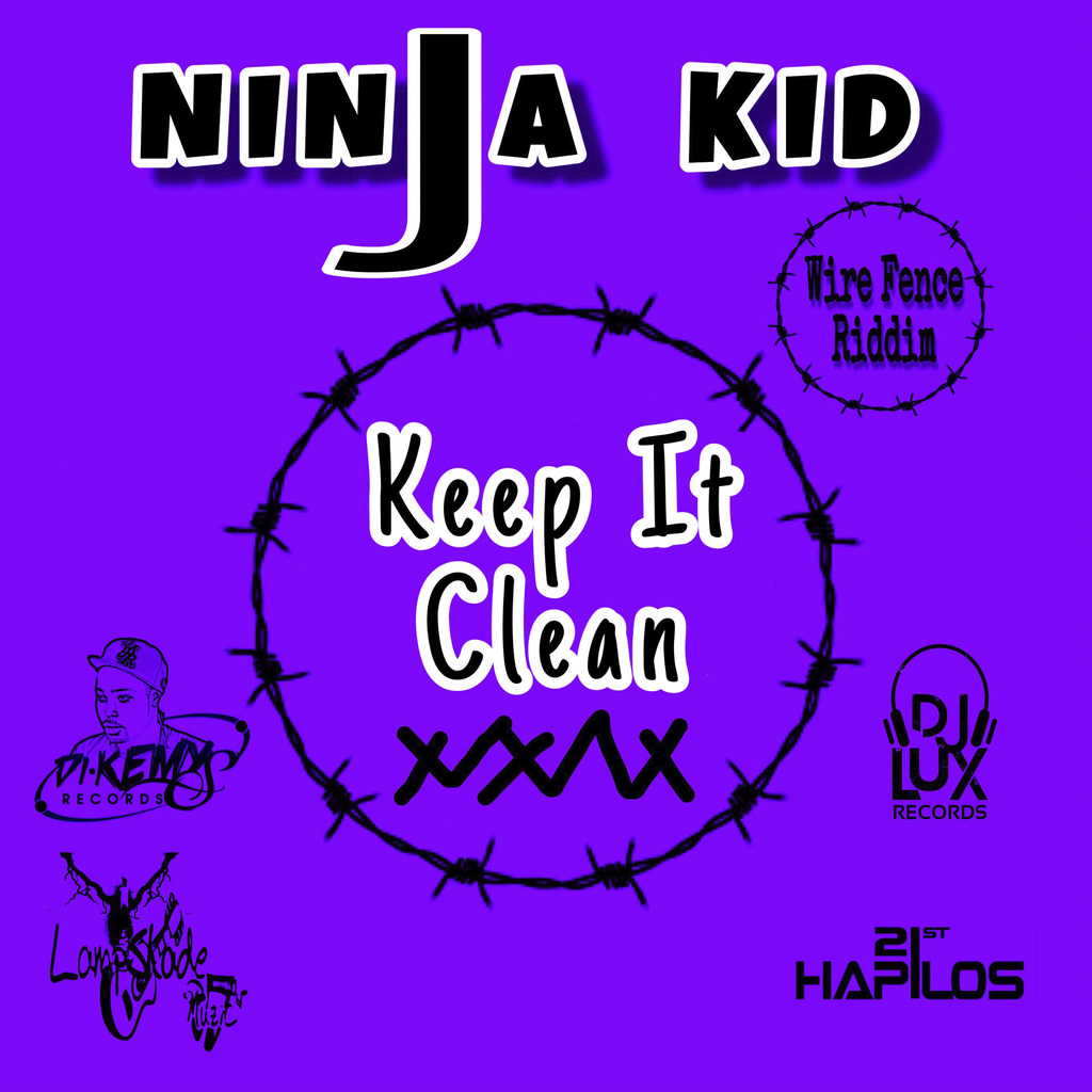 Keep It Clean Ninjakid Keep It Clean Single Itunes 4 26 19