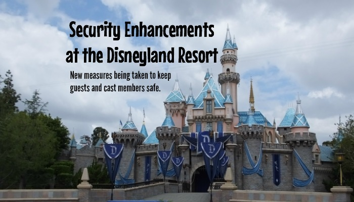 New Security Measures at the Disneyland Resort