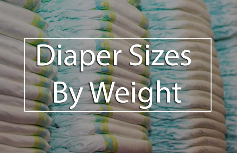 Diaper Sizes by Weight \u2013 Choosing the Right Diaper for You Baby