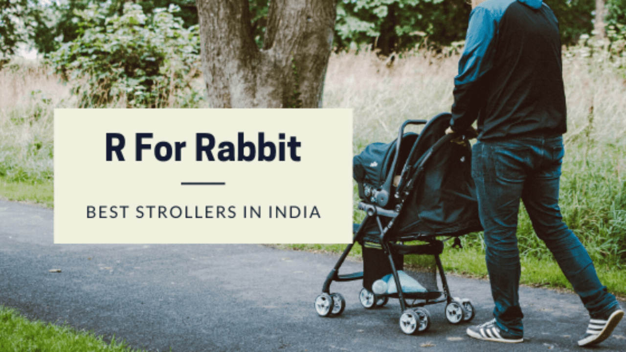 Pram Stroller India Top 3 Best R For Rabbit Strollers In India Review Worth