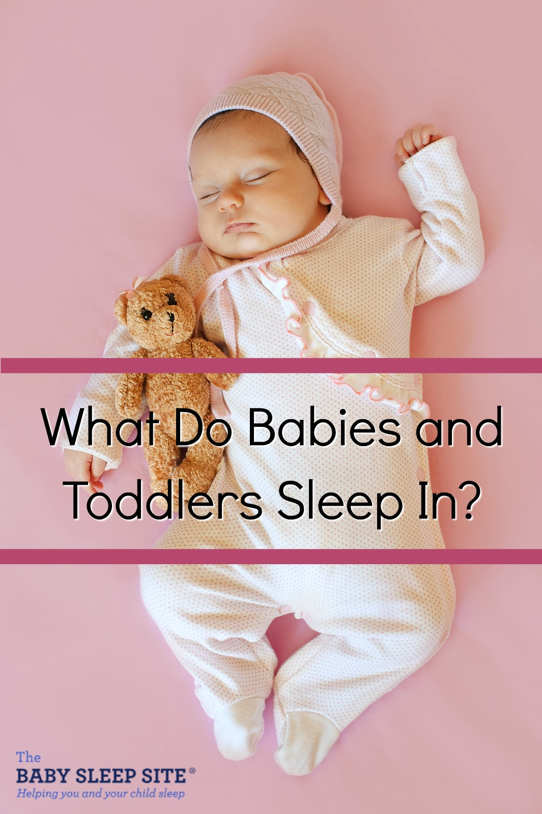 Newborn Sleep What Do Babies And Toddlers Sleep In The Baby Sleep Site Baby