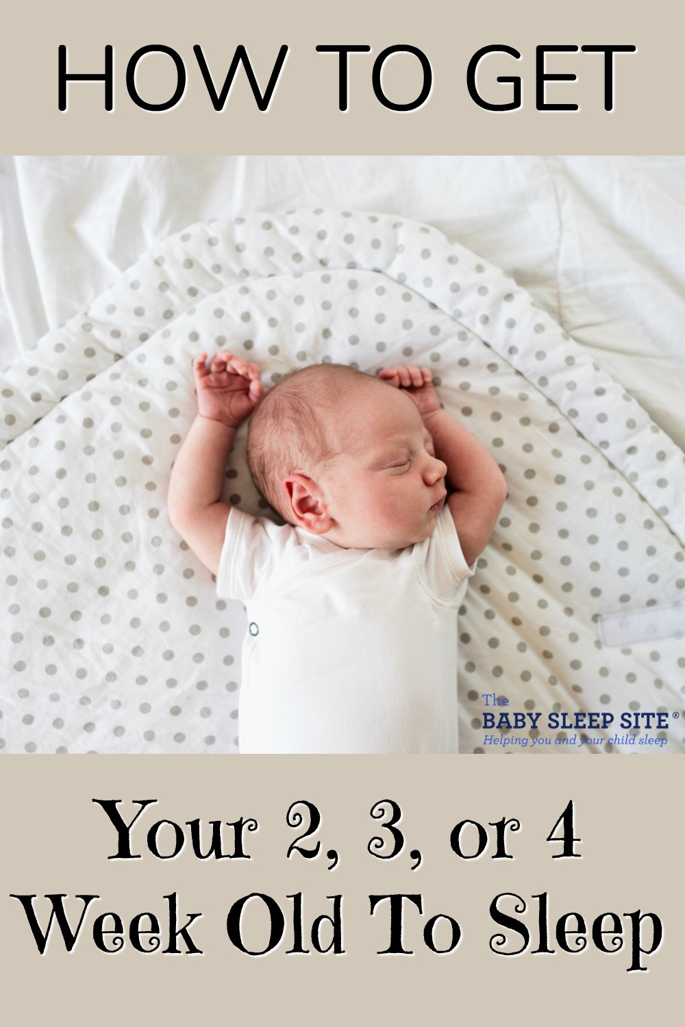 What Can Baby Sleep In Next To Bed How To Get My 2 3 Or 4 Week Old To Sleep The Baby Sleep Site