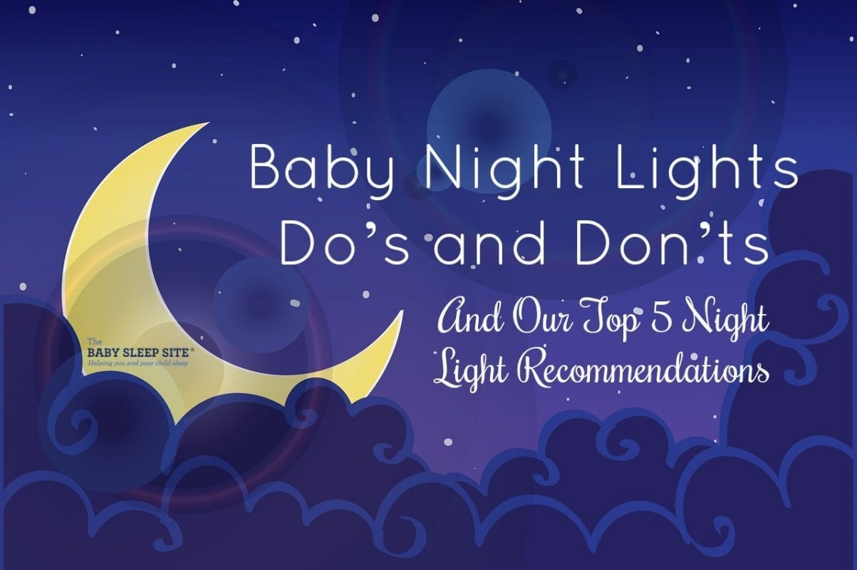 Best Night Light For Baby The Baby Sleep Site Blog The Baby Sleep Site Baby