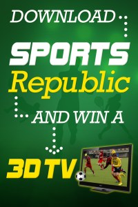 Win a 3D TV with the new Sports Republic news app