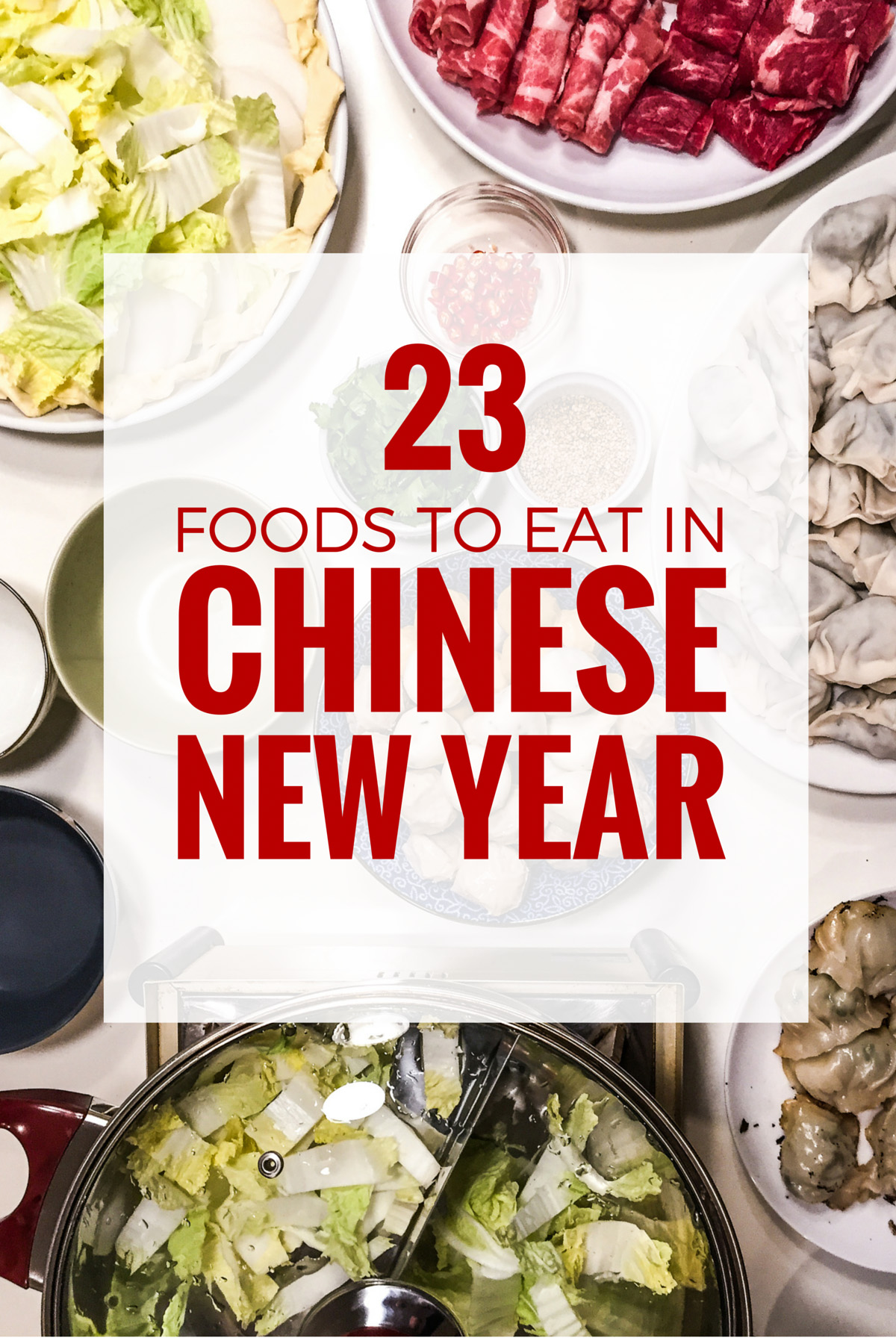 Cuisine Same Meaning Chinese New Year Food 23 Dishes You Cannot Miss