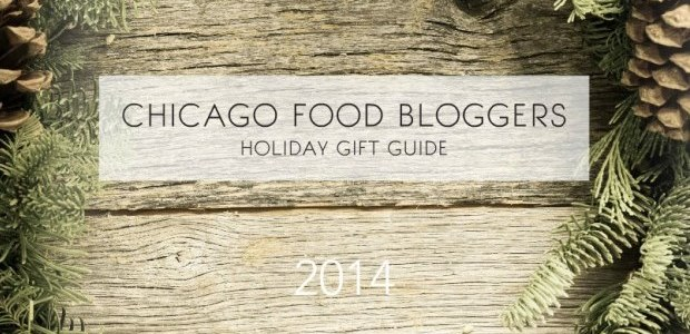 The 2014 Chicago Food Bloggers Gift Guide Live Online