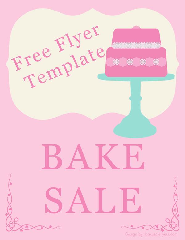 Free Bake Sale Flyer Template Bake Sale Flyers \u2013 Free Flyer Designs