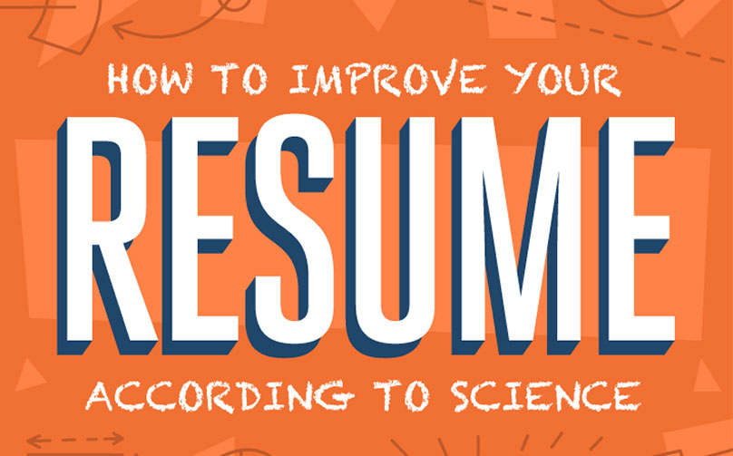 18 Scientific Backed Ways to Improve Your Resume (INFOGRAPHIC - how to improve your resume