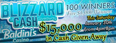 Blizzard of Cash Giveaway Finale` – Baldini's Sports Casino