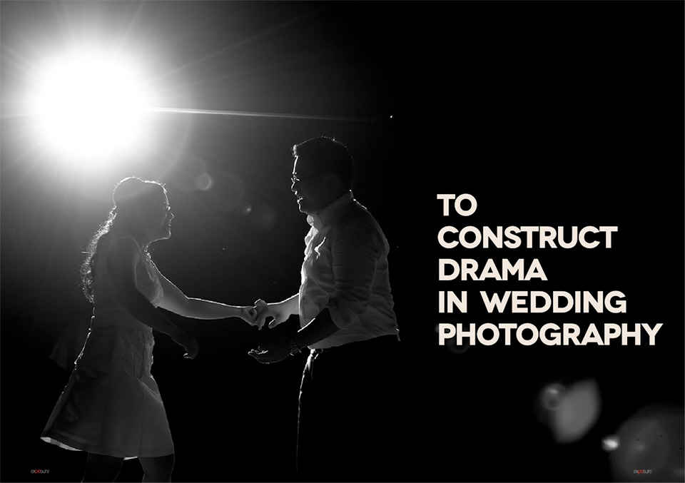To Construct Drama in Wedding Photography