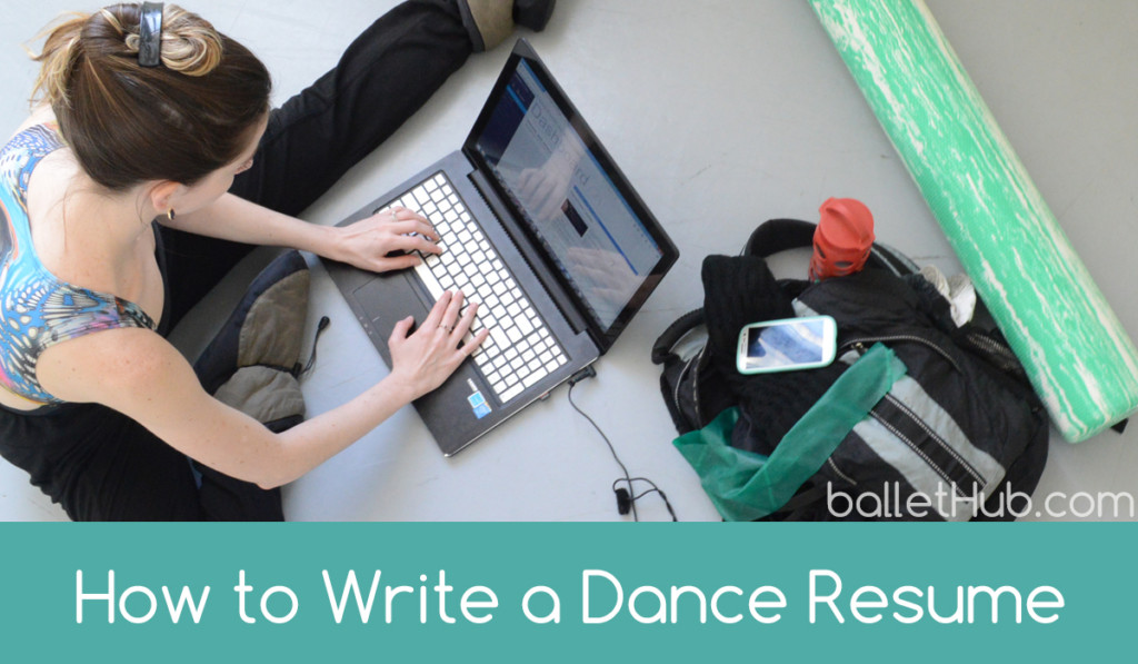 How to Write a Dance Resume - BalletHub