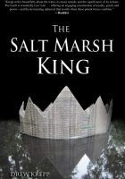 Salt Marsh King Drew Krepp