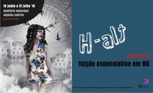 H-Alt: Ficção Especulativa em BD @ Auditório Municipal Augusto Cabrita   Barreiro   Setúbal   Portugal