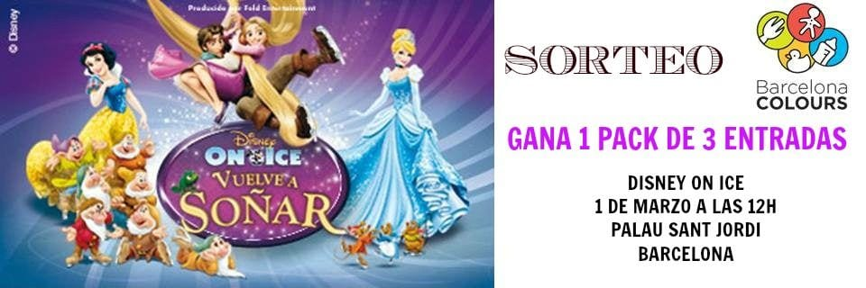 Sorteo tres entradas gratis Disney On Ice Barcelona