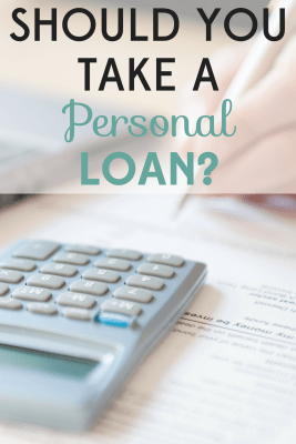 Should You Take a Personal Loan? Here is what you need to ...