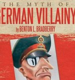 The Myth of German Villainy