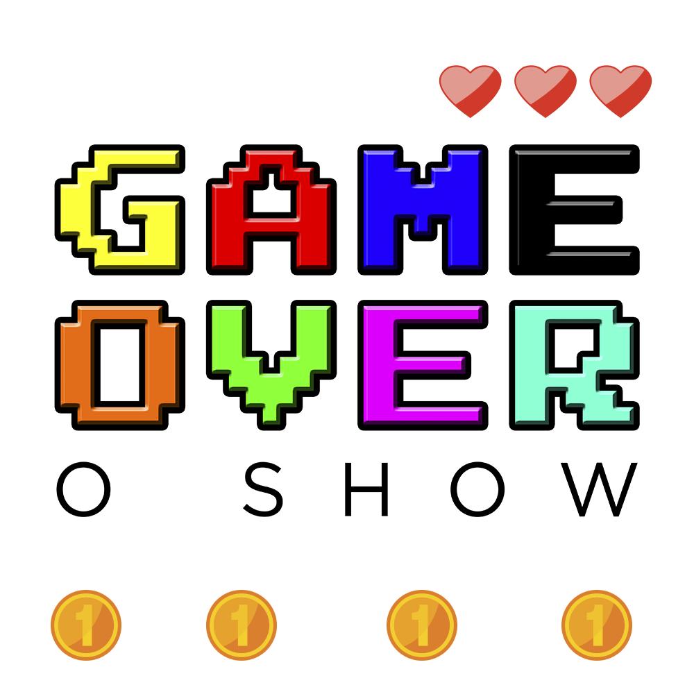 Game Over – O Show