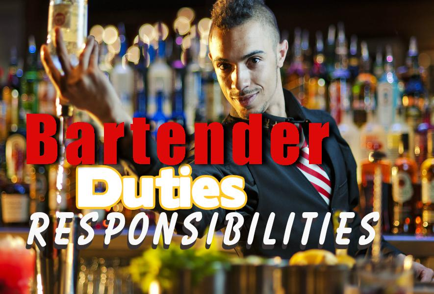 Bartender\u0027s Job Duties and Responsibilities of a Professional Bartender - bartender responsibilities