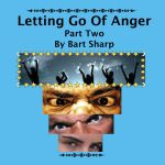 letting go of anger Part 2