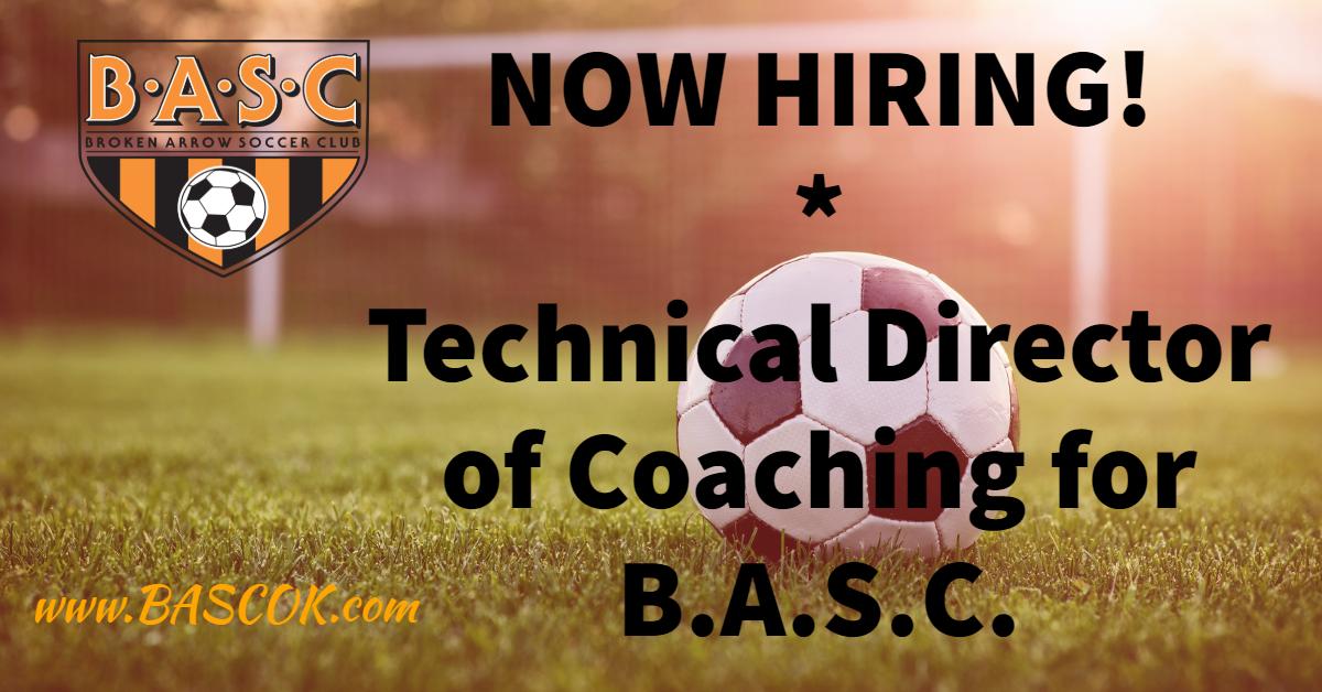 Job Opening Technical Director of Coaching Broken Arrow Soccer Club