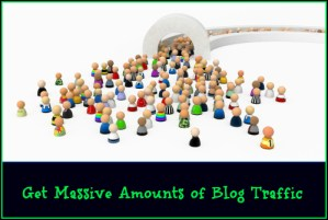 4 Strategic Tips To Get Massive Amounts of Blog Traffic