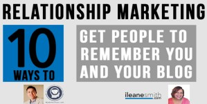 10 Ways to Get People to Remember You and Your Blog