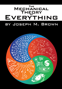 The Mechanical Theory of Everything