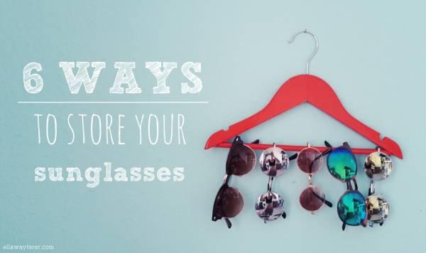 sunglasses-organization-style-quick