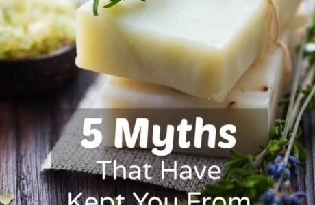 Soap Making Myths That Need To Be Dispelled