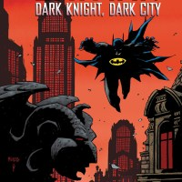 Batman: Dark Knight, Dark City TPB review