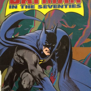 Batman in the Seventies review