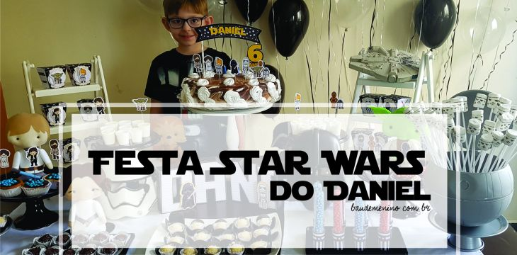Festa Star Wars do Daniel – 6 anos