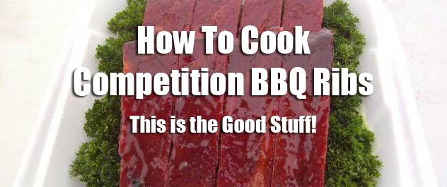 How To Cook Competition BBQ Ribs